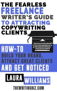 Fearless Freelance Writer's Guide to Attracting Copywriting Clients